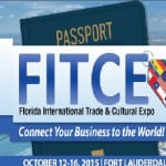 Florida International Trade & Cultural Expo (FITCE) to Welcome International Community at Inaugural Expo